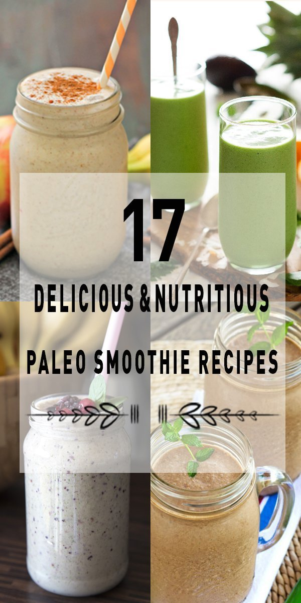 delicious and nutritious paleo smoothier ecipes