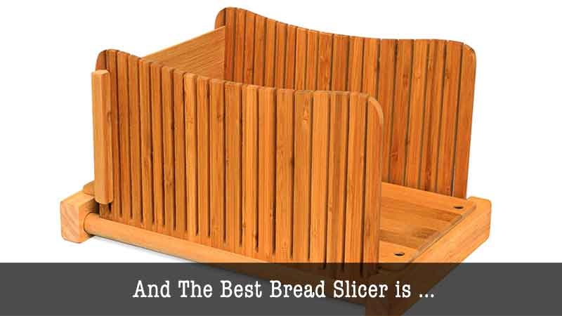 The Best Bread Slicer