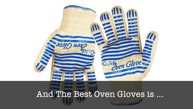 The Best Oven Gloves