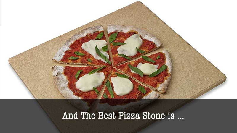 The Best Pizza Stone