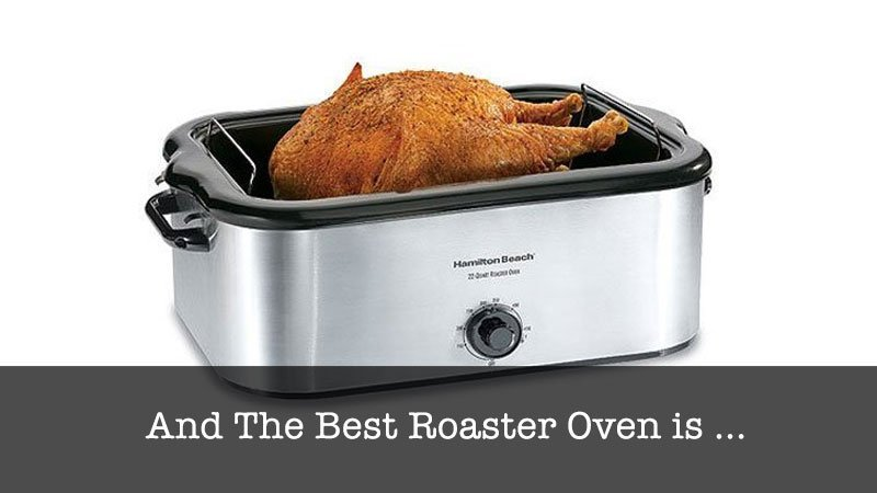 The Best Roaster Oven