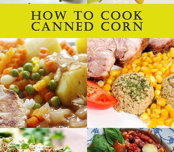 how to cook canned corn