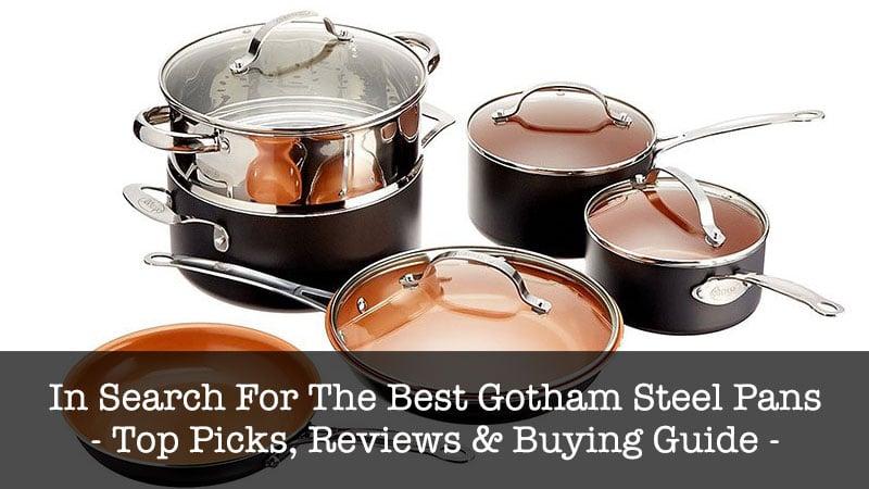 Copper Pan Reviews >> Gotham Steel Pan Reviews 2020 Best Pickist