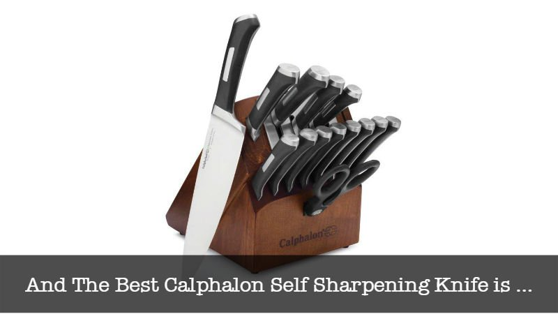 The Best Calphalon Self Sharpening Knife
