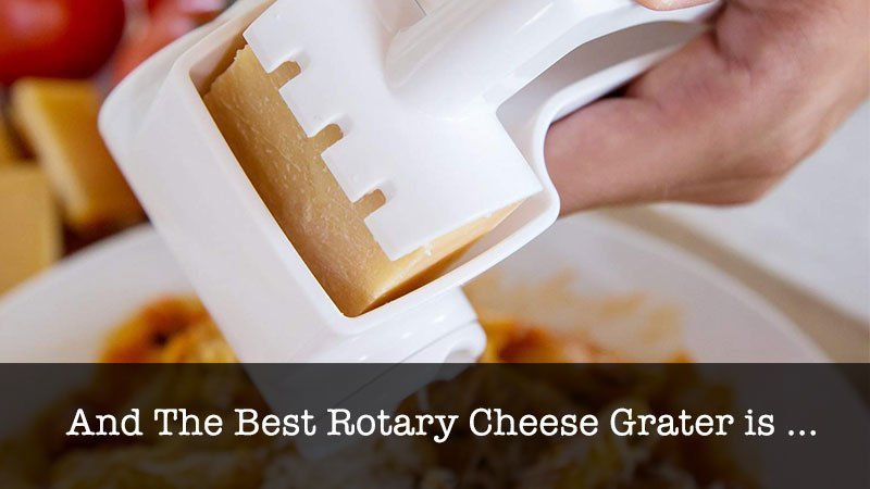 The Best Rotary Cheese Grater