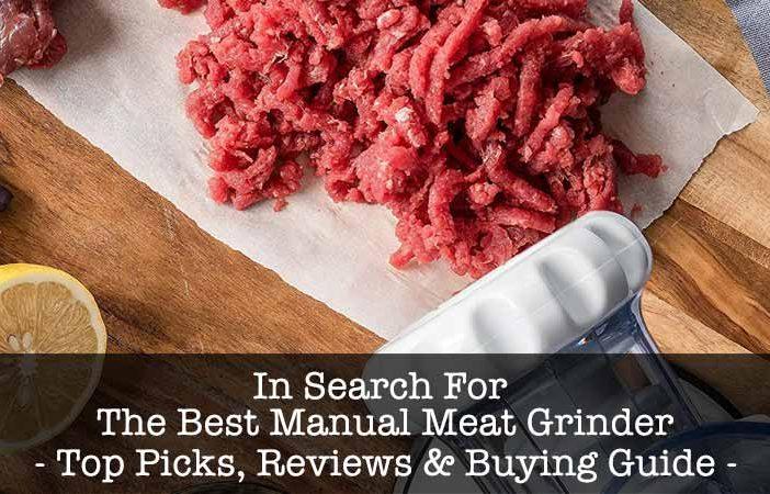 Best Manual Meat Grinders