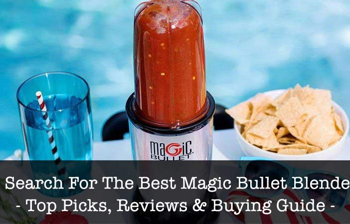 Best Magic Bullet Blenders