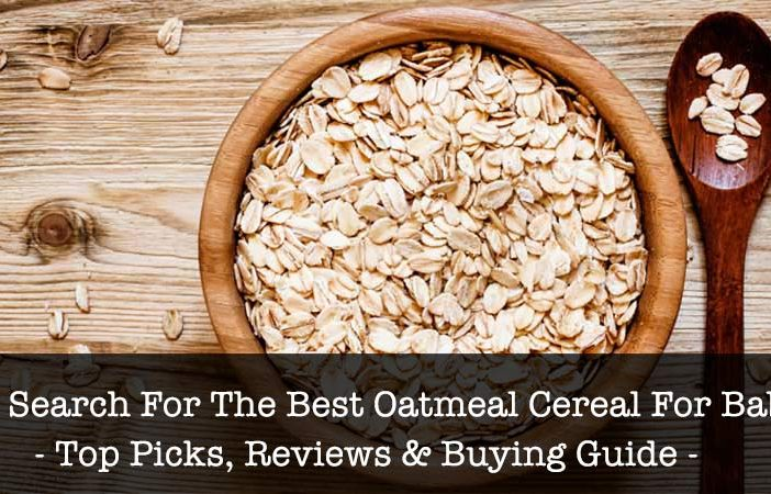 Best Oatmeal Cereal For Baby