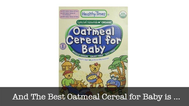 The Best Oatmeal Cereal for Baby