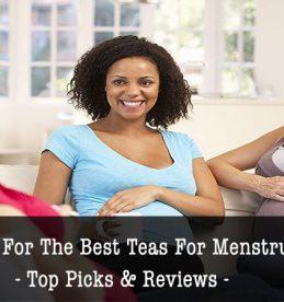 Best Teas For Menstrual Cramps
