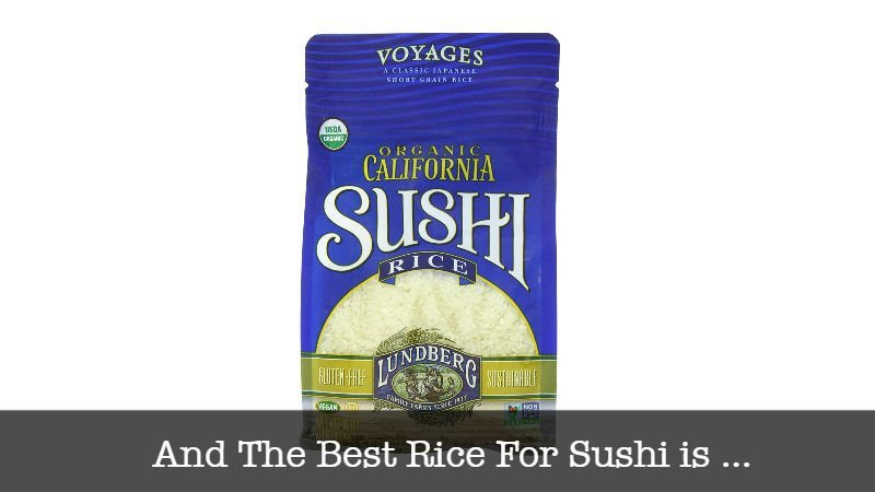 The Best Rice For Sushi