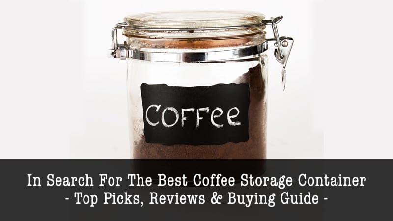 best coffee storage containers