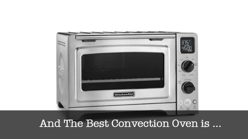 The Best Convection Oven
