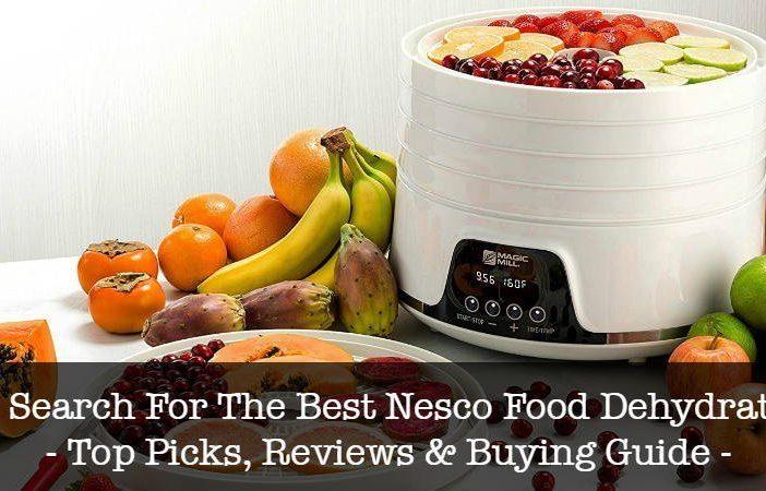 Best Nesco Food Dehydrators