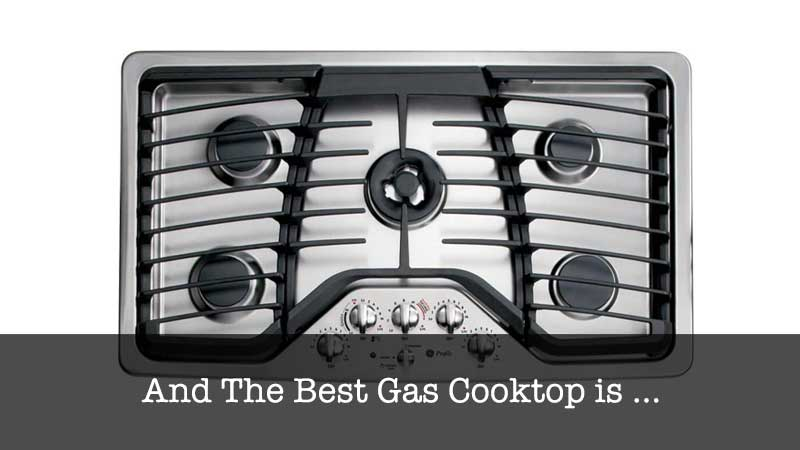 The Best Gas Cooktop