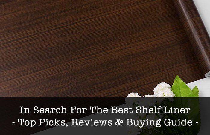 Best Shelf Liners