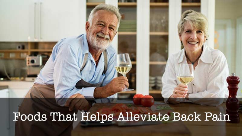 foods that helps alleviate back pain