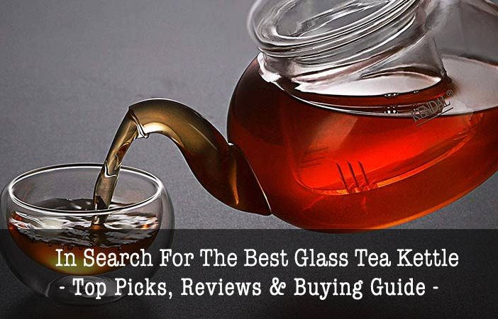 best glass tea kettles