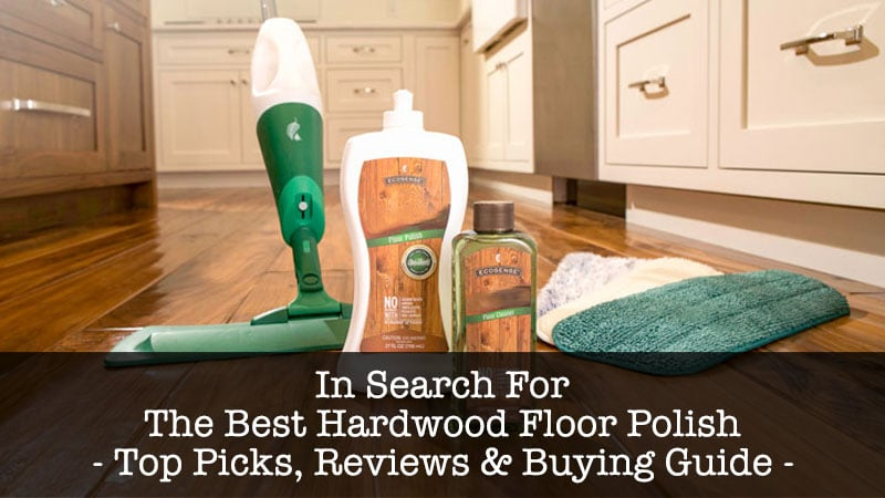 best hardwood floor polish