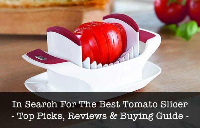 best tomato slicer