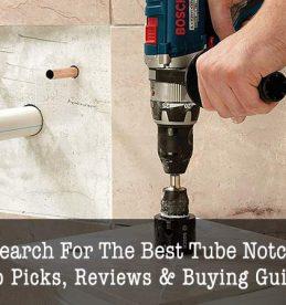 best tube notcher