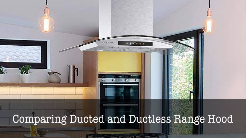 comparing ducted and ductless range hood