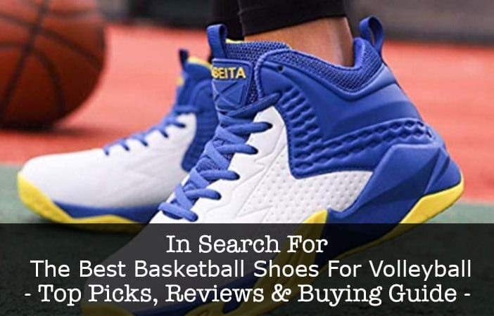 best basketball shoes for volleyball