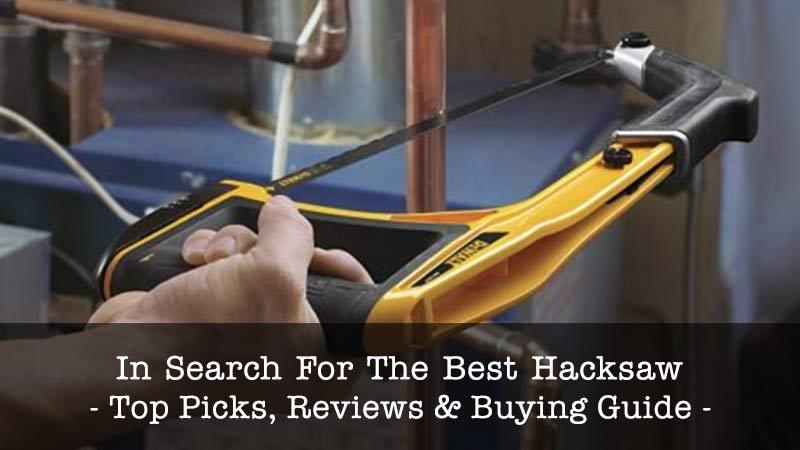 best hacksaw