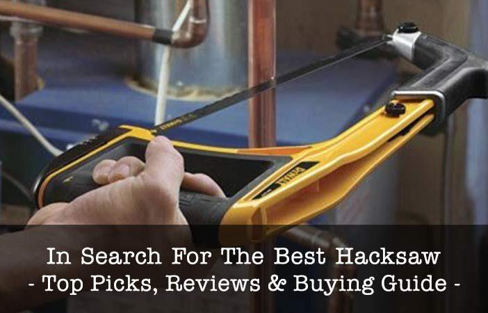 Best Hacksaws