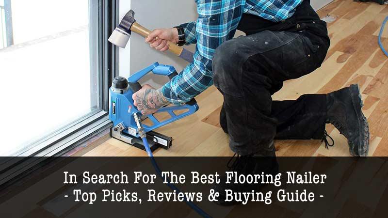 Best-Flooring-Nailers