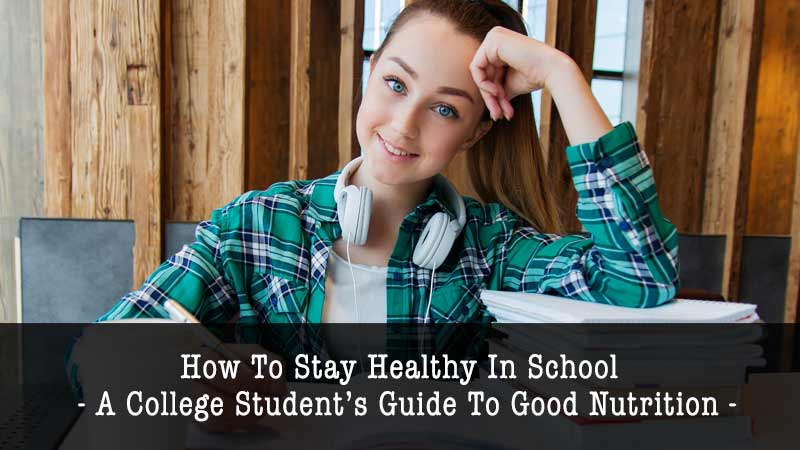 How to Stay Healthy in School