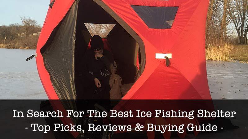 best ice fishing shelter