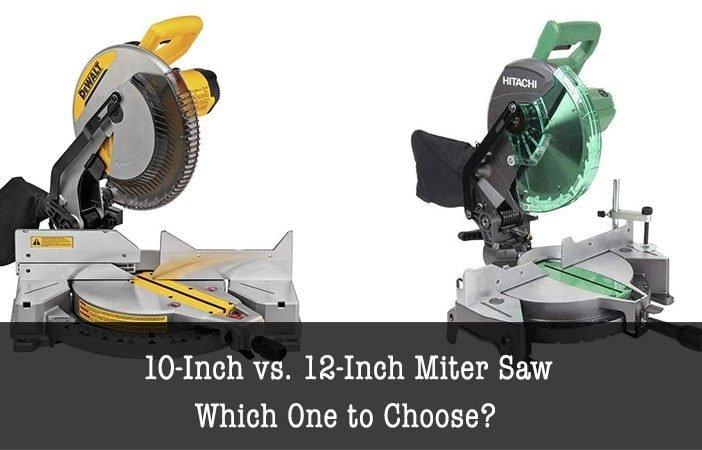 10-inch vs. 12-inch miter saw