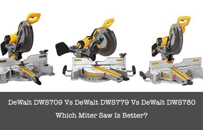 dewalt dws709 vs dewalt-dws779 vs dewalt dws780.jpg