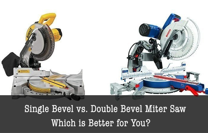 single bevel vs dual bevel miter saw