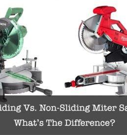 sliding vs non sliding miter saw