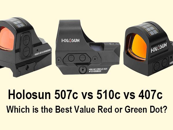 Holosun 507c vs 510c vs 407c