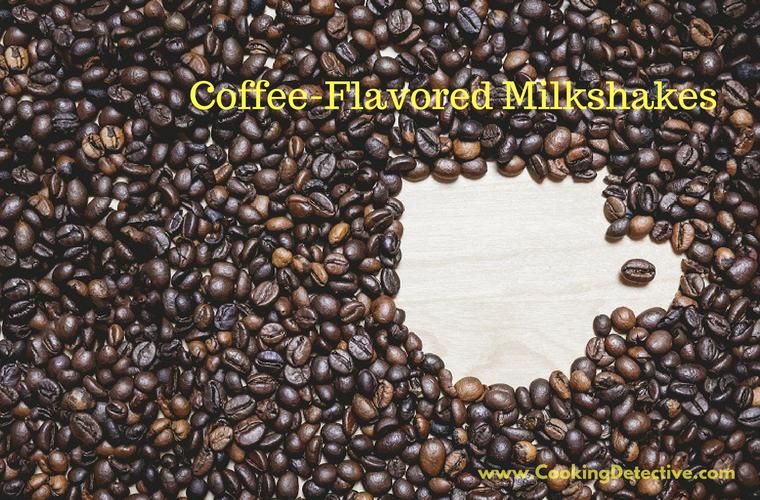 Coffee-Flavored Milkshakes